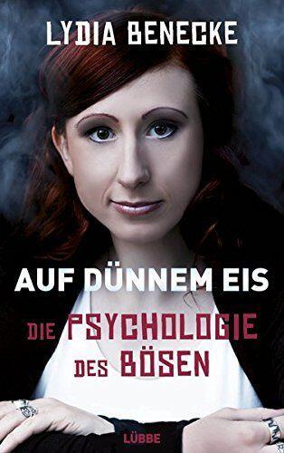 Auf-duennem-Eis-Die-Psychologie-des-Boesen