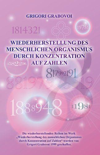 Wiederherstellung-Des-Menschlichen-Organismus-Durch-Konzentration-Auf-Zahlen-German-Edition